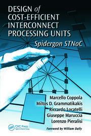 Design of Cost-Efficient Interconnect Processing Units: Spidergon STNoC