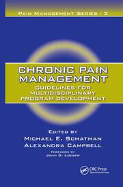 Chronic Pain Management: Guidelines for Multidisciplinary Program Development