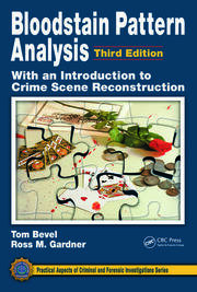 Bloodstain Pattern Analysis W/ Intro to Crime Scene 3e - 1st Edition book cover