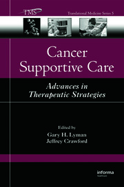 Cancer Supportive Care: Advances in Therapeutic Strategies