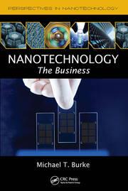 Nanotechnology: The Business
