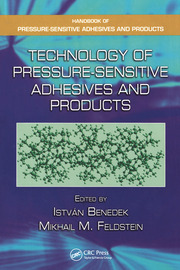 Technology of Pressure-Sensitive Adhesives and Products