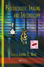 Featured Title - Photoacoustic Imaging Spectroscopy - 1st Edition book cover