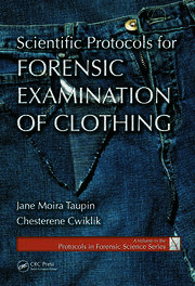 Scientific Protocols for Forensic Examination of Clothing
