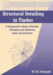 Structural Detailing in Timber: A Comparative Study of British, European and American Codes and Practices