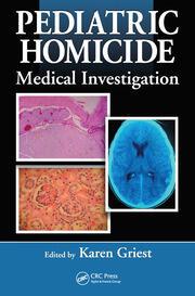Pediatric Homicide: Medical Investigation