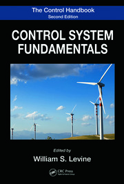 The Control Handbook, Second Edition: Control System Fundamentals, Second Edition
