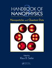 Handbook of Nanophysics: Nanoparticles and Quantum Dots
