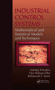 Industrial Control Systems: Mathematical and Statistical Models and Techniques