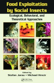 Food Exploitation By Social Insects: Ecological, Behavioral, and Theoretical Approaches