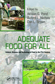 Adequate Food for All: Culture, Science, and Technology of Food in the 21st Century
