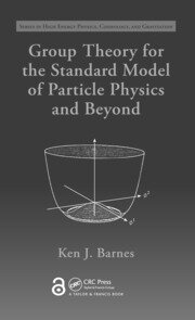 Group Theory for the Standard Model of Particle Physics and Beyond