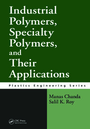 Industrial Polymers, Specialty Polymers, and Their Applications