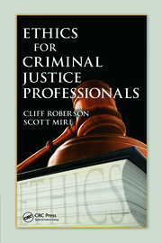 Ethics for Criminal Justice Professionals - 1st Edition book cover
