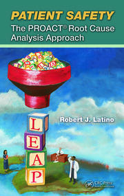 Patient Safety The Proact Root Cause Analyis Approach - 1st Edition book cover