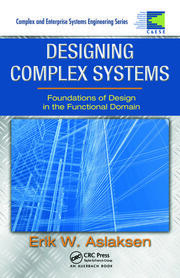 Designing Complex Systems: Foundations of Design in the Functional Domain