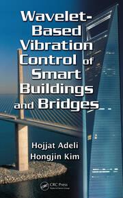 Wavelet-Based Vibration Control of Smart Buildings and Bridges