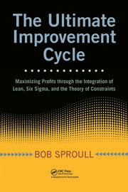 The Ultimate Improvement Cycle Maximizing Profits - 1st Edition book cover