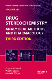 Drug Stereochemistry: Analytical Methods and Pharmacology, Third Edition