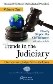 Trends in the Judiciary: Interviews with Judges Across the Globe, Volume One