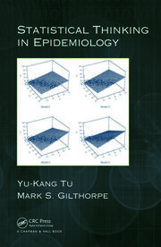 Statistical Thinking in Epidemiology