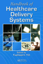 Featured Title - Handbook of Healthcare Delivery Systems - 1st Edition book cover