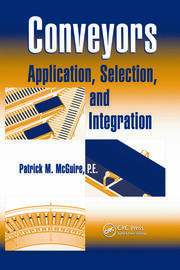Conveyors: Application, Selection, and Integration
