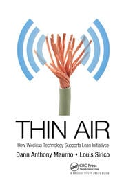 Thin Air: How Wireless Technology Supports Lean Initiatives