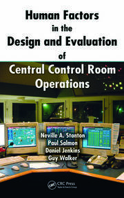 Hum Fact in the Dsgn & Eval of Cent Ctrl Room Op - 1st Edition book cover
