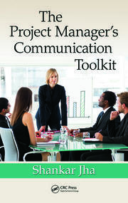 Featured Title - The Project Manager's Communication Toolkit - 1st Edition book cover
