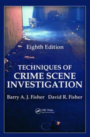 Techqs of Crime Scene Investigation 8e
