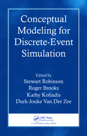 Conceptual Modeling for Discrete-Event Simulation - 1st Edition book cover
