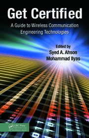 Get Certified: A Guide to Wireless Communication Engineering Technologies