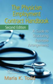 The Physician Employment Contract Handbook: A Guide to Structuring Equitable Arrangements