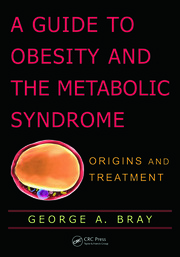 A Guide to Obesity and the Metabolic Syndrome Origins - 1st Edition book cover