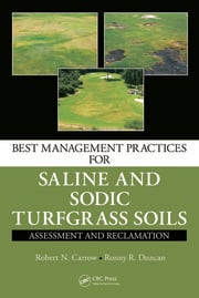Best Management Practices for Saline and Sodic Turfgrass Soils: Assessment and Reclamation
