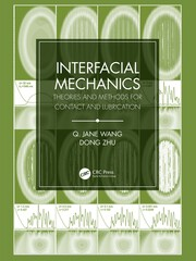 Interfacial Mechanics: Theories and Methods for Contact and Lubrication