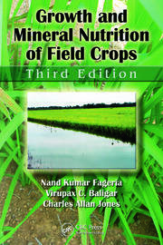 Growth and Mineral Nutrition of Field Crops, Third Edition