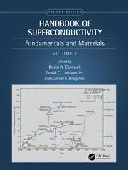 Handbook of Superconducting Materials, 2nd Edition (Volume 1): Fundamentals and Materials