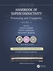 Handbook of Superconducting Materials, 2nd Edition (Volume 2): Processing and Cryogenics