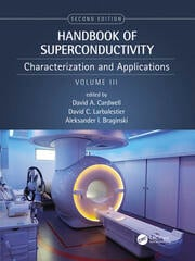 Handbook of Superconducting Materials, 2nd Edition (Volume 3): Characterization and Applications
