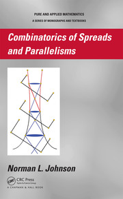 Combinatorics of Spreads and Parallelisms