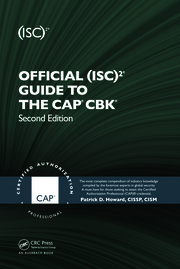 Official (ISC)2® Guide to the CAP® CBK®, Second Edition