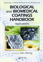 Biological and Biomedical Coatings Handbook 2V Set - 1st Edition book cover