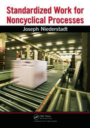 Featured Title - Standardized Work for Noncyclical Processes - 1st Edition book cover