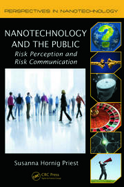 Nanotechnology and the Public: Risk Perception and Risk Communication