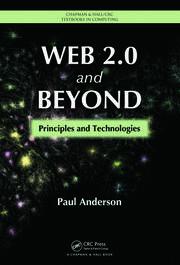 Web 2.0 and Beyond: Principles and Technologies
