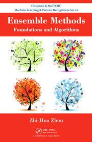 Ensemble Method Foundations and Algorithms