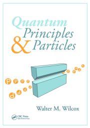 Quantum Principles and Particles