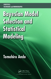 Bayesian Model Selection and Statistical Modeling